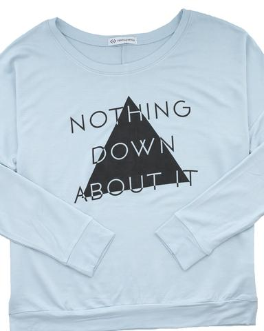 Nothing Down About It Lightweight Graphic Sweatshirt / S-L