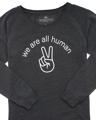 We Are All Human Graphic Sweatshirt / XS-3XL